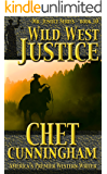 Wild West Justice (Mr. Justice Book 10)