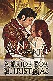 A Bride for Christmas: Anna Aysgarth (Unsuitable Brides  Book 1)