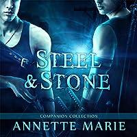 Steel & Stone Companion Collection: Steel & Stone Series, Book 6