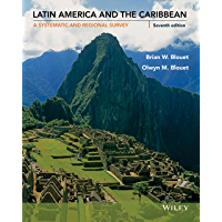 Latin America and the Caribbean: A Systematic and Regional Survey, 7th Edition