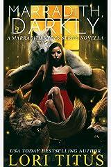 Marradith, Darkly: A Marradith Ryder Series Novella Kindle Edition