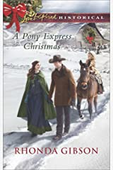 A Pony Express Christmas (Love Inspired Historical) Kindle Edition