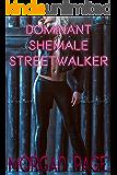 Dominant Shemale Streetwalker