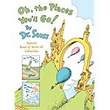 Oh, the Places You'll Go! The Read It! Write It! Collection: Dr. Seuss's Oh, the Places You'll Go!; Oh, the Places I'll Go! B
