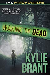 Waking the Dead (The Mindhunters Book 3) Kindle Edition