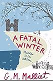 A Fatal Winter (Max Tudor Book 2)
