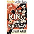 The King of Warsaw: A Novel (English Edition)