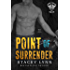 Point of Surrender (The Nordic Lords MC Book 4)