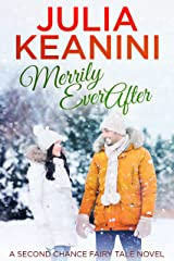 Merrily Ever After (Second Chance Fairy Tale Book 1) Kindle Edition