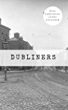Dubliners [Free Audiobook Links Included] (English Edition)