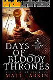 Days of Bloody Thrones: A dark fantasy adventure (Runeblade Saga Book 2)