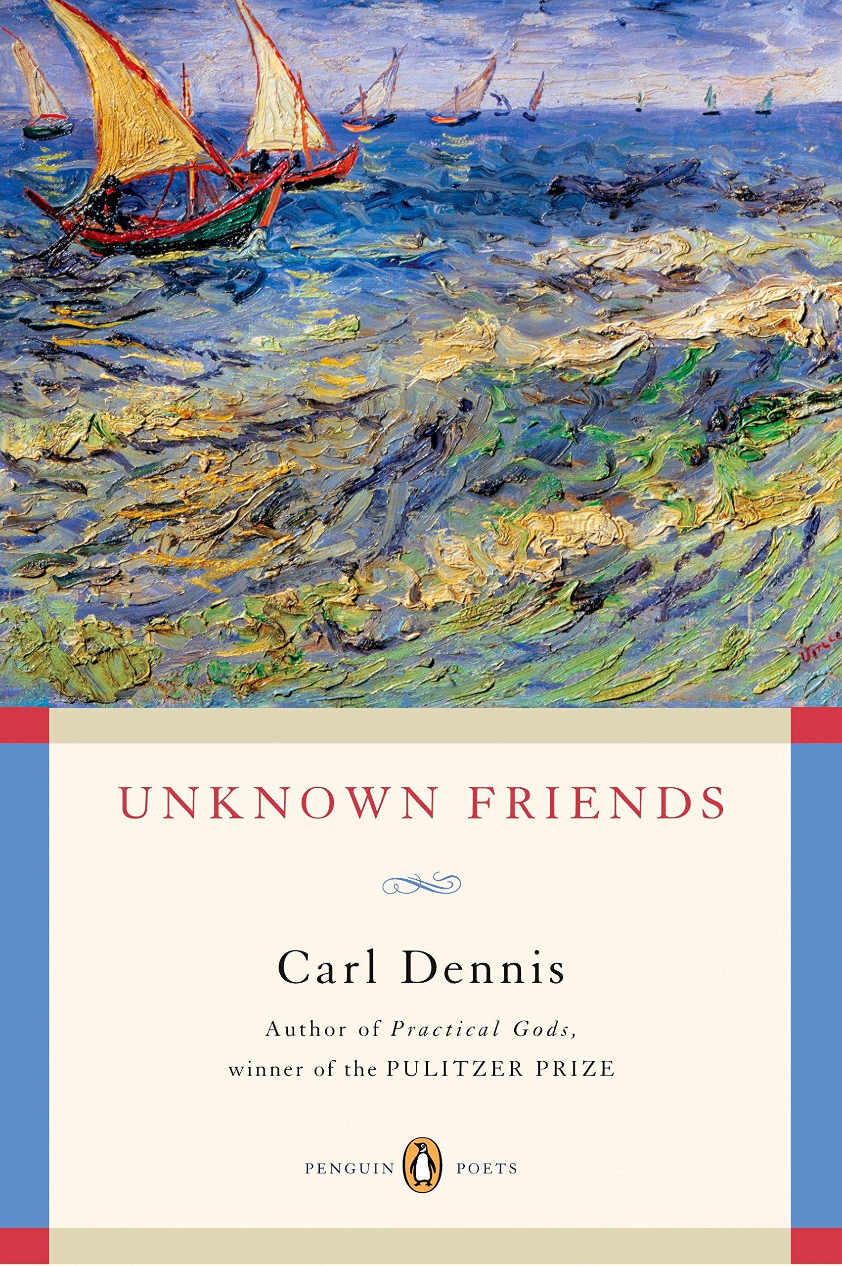 Read Online Unknown Friends (Penguin Poets) ebook
