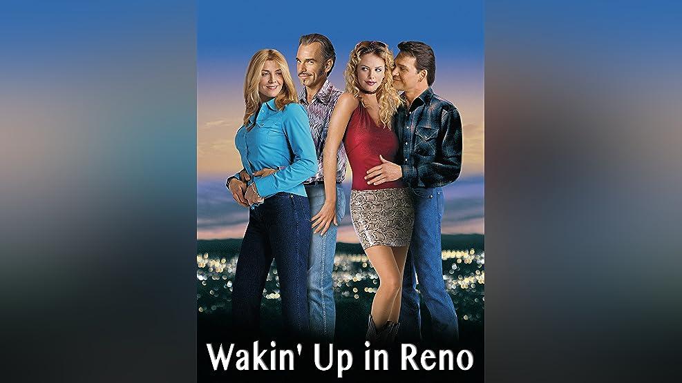 Wakin' up in Reno