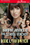 Sons of Justice 2: The School Teacher (Siren Publishing Classic)