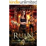Ruin (A Paranormal/Urban Fantasy Wolf-shifter Romance) (Shadow Sentinels Book 3)