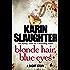 Blonde Hair, Blue Eyes