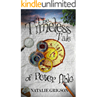 The Timeless Tale of Peter Able (The Peter Able series Book 2) book cover