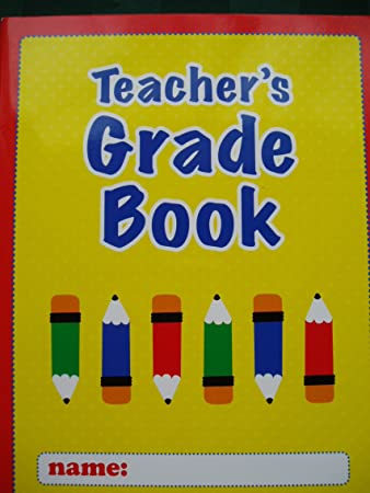 Amazon.com : Teacher's Grade Book : Grade Book For Teachers ...