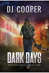 Dark Days: Dystopia Series Kindle Edition