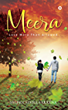 Meera : Love more than allowed