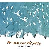 As Cores dos Pássaros