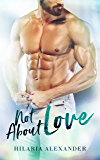 Not About Love: (Rivers Brothers Book 2) (This Love)