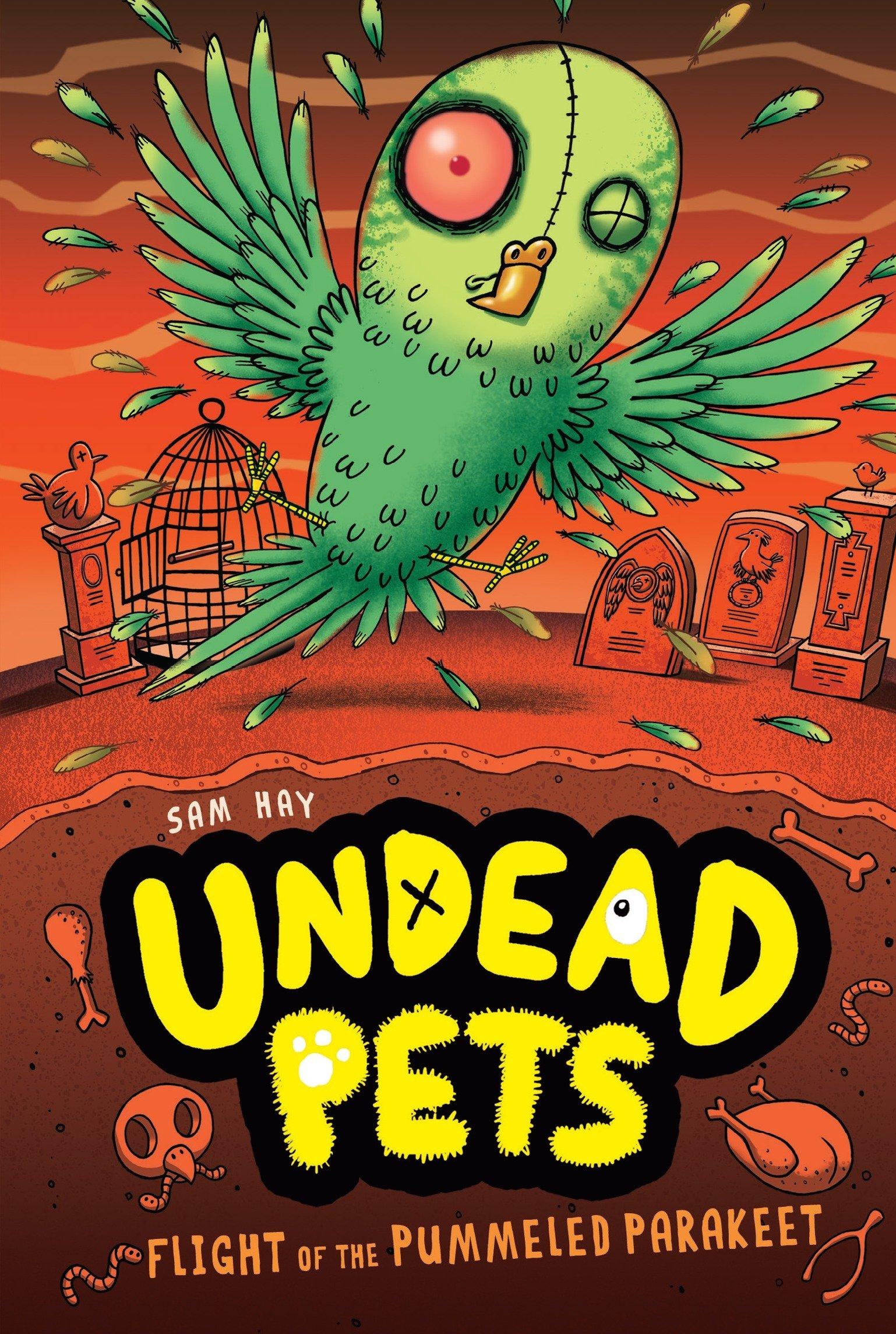 Flight of the Pummeled Parakeet #6 (Undead Pets) ebook