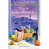 How to Knit a Murder (Seaside Knitters Society Book 2)
