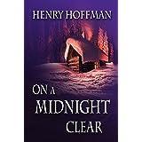 On a Midnight Clear (An Adam Fraley Mystery Book 1)