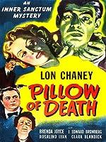 Pillow of Death (Inner Sanctum Mystery)