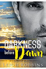 Darkness Before Dawn (A Military Romance) (Never Lose Sight Book 1) Kindle Edition