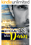 Darkness Before Dawn (A Military Romance) (Never Lose Sight Book 1)