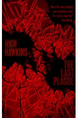 The Last Plague (The Plague Series Book 1) Kindle Edition