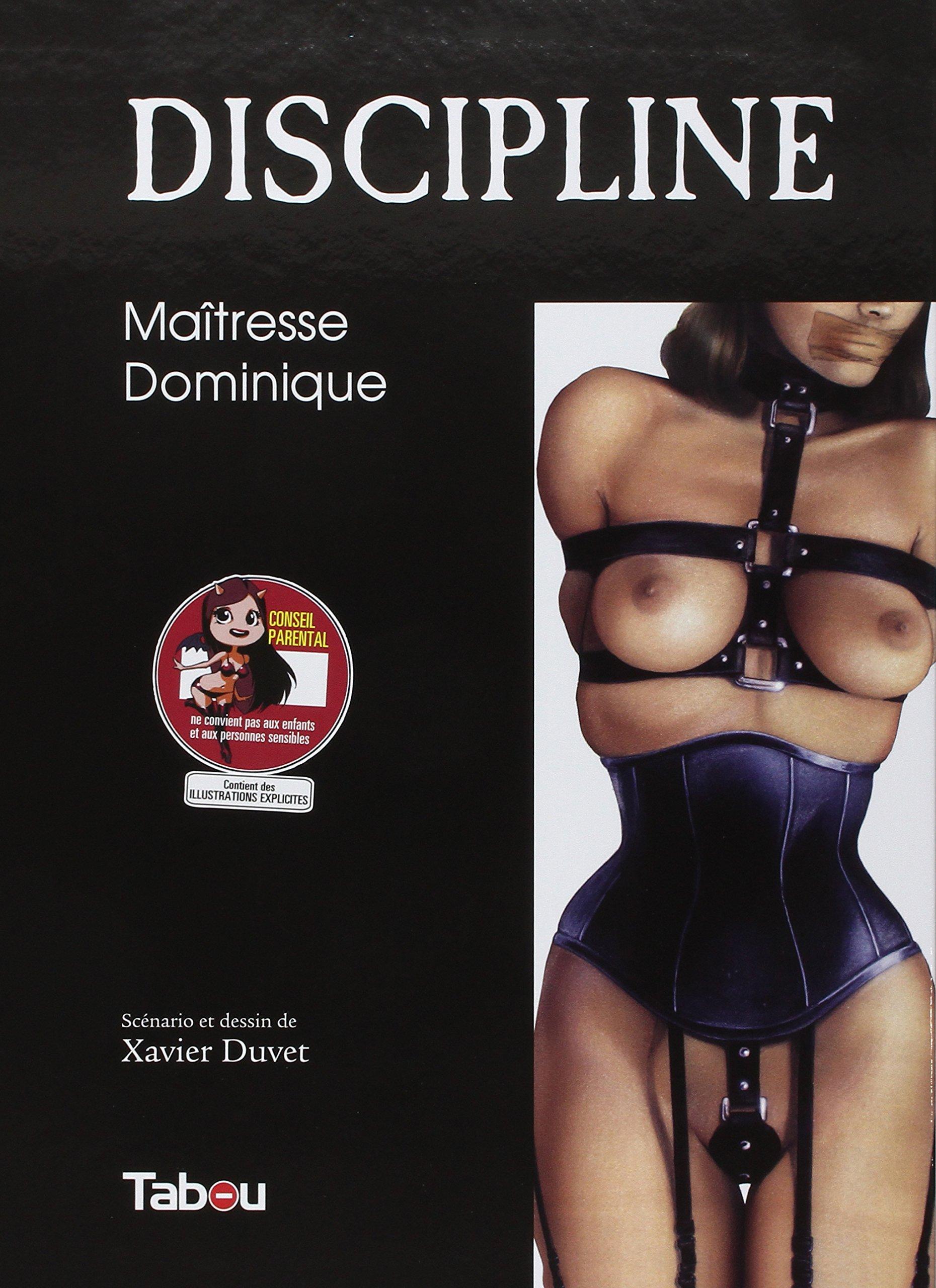 Discipline, Tome 1 : Maîtresse Dominique