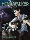 Bone Walker (The Free Court of Seattle Book 2)