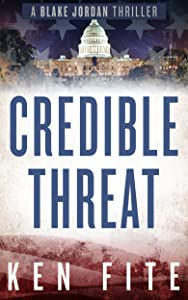 Credible Threat: A Blake Jordan Thriller (The Blake Jordan Series Book 2)