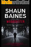 Woodcutter (Daniel Dayton Thriller Book 1)