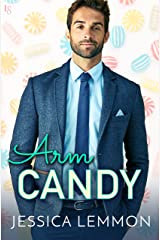 Arm Candy (Real Love Book 2) Kindle Edition