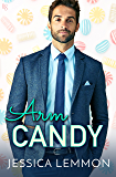 Arm Candy (Real Love Book 2)