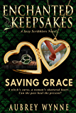 Saving Grace: (Enchanted Keepsakes)