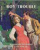 Boy Trouble (Tobey and Midge Heydon Series Book 3)