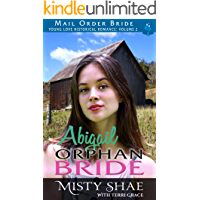 Abigail - Orphan Bride (Young Love Historical Romance