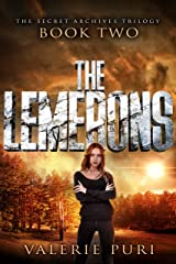 The Lemerons (The Secret Archives Trilogy Book 2) Kindle Edition
