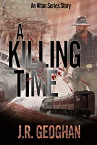 A Killing Time (The Altan Series Book 3)