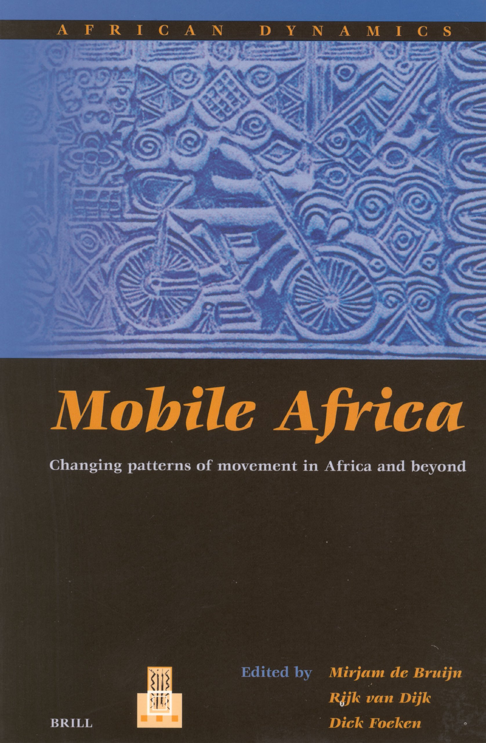 Mobile Africa: Changing Patterns of Movement in Africa and Beyond (African Dynamics) pdf epub