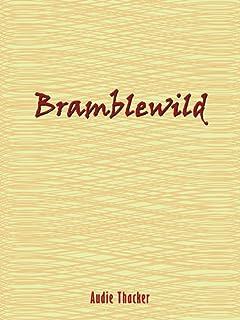 Bramblewild: A Christian Speculative Fiction Novel