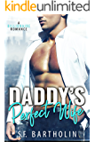Daddy's Perfect Wife: A Billionaire Romance