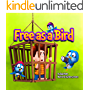 """Free As A Bird"" : Teach children to treat animals with respect. (Children's books for kids (level-1))"