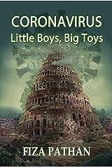 Coronavirus: Little Boys, Big Toys Kindle Edition