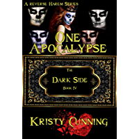 One Apocalypse (The Dark Side Book 4) (English Edition)